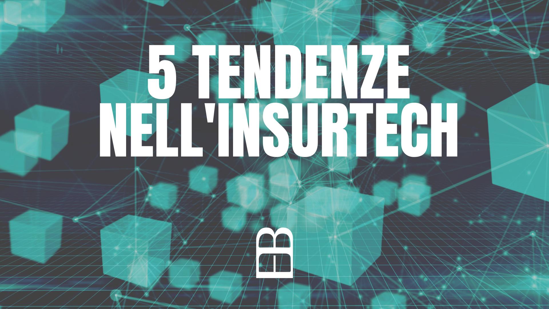 5 tendenze InsurTech da seguire nel 2021