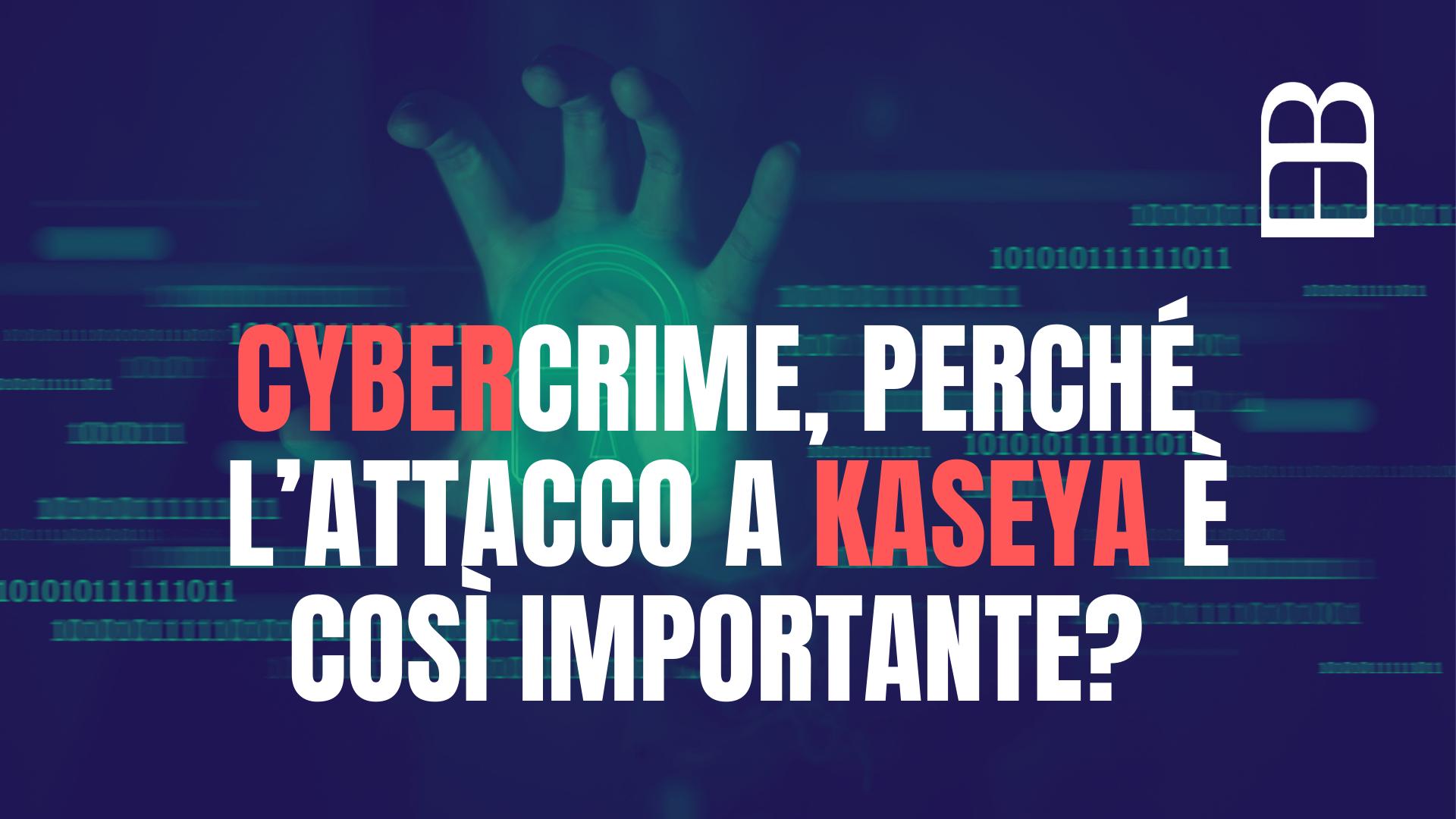 Cybercrime kaseya