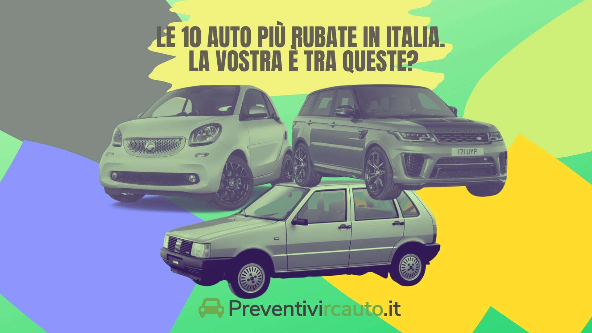 Le 10 auto più rubate in Italia
