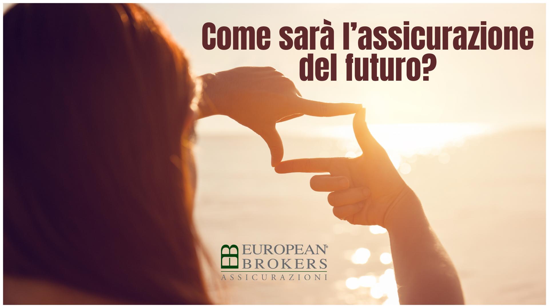il futuro delle assicurazioni